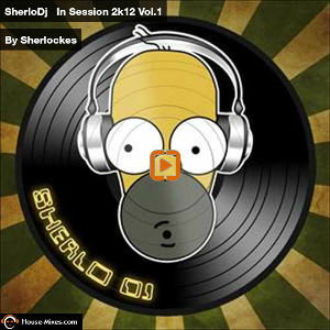 SherloDj In Session 2k12 Vol.1